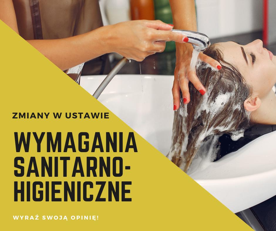 Zobacz jakie zmiany planuje Ministerstwo Zdrowia w ustawie dotycznącej wymagań sanitarnohigienicznych salonów fryzjerskich, kosmetycznych itd.